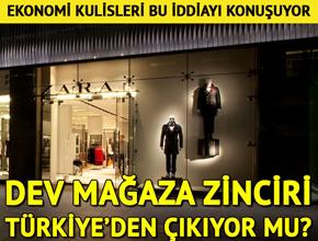 Dev mağaza zinciri Türkiye'den çıkıyor mu