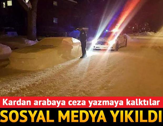 Kardan arabaya ceza kesmeye kalktılar... Sosyal medya yıkıldı