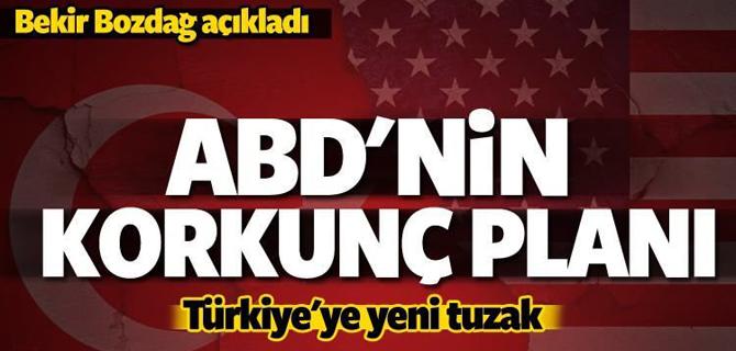 ABD'Den Türkiye'ye konkunç plan!