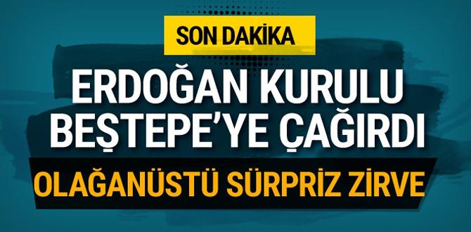 Beştepe'de olağanüstü sürpriz zirve! Erdoğan kurulu topluyor