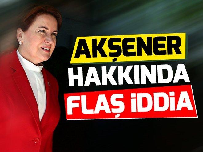 "Flaş iddia! ""Meral Akşener FETÖ'cü."