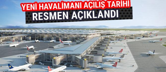Üçüncü Havalimanı açılış tarihi resmileşti