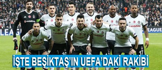 Beşiktaş'ın UEFA'daki rakibi belli oldu!
