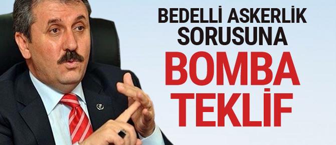 Mustafa Destici'den 'bedelli askerlik sorusuna' bomba teklif!