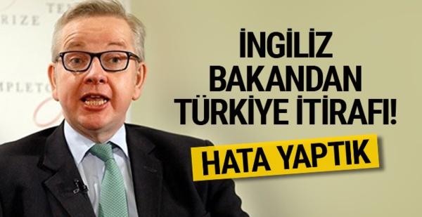 İngiliz bakandan Türkiye itirafı! Hata yaptık