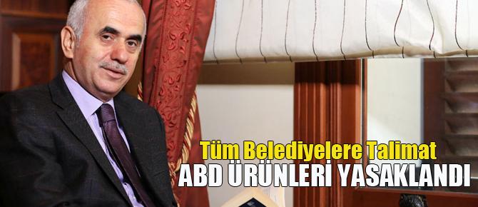 AK Partili tüm belediyelerde ABD ürünlerine boykot