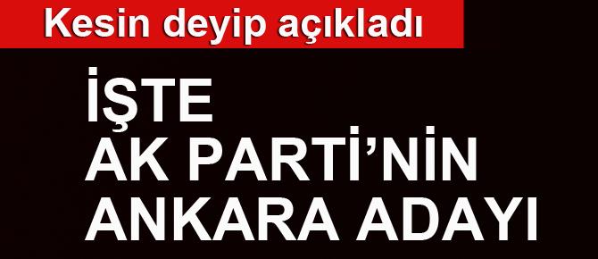 AK Parti'nin Ankara adayını açıkladı