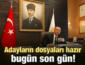 AK Parti'de adaylık için son gün bugün