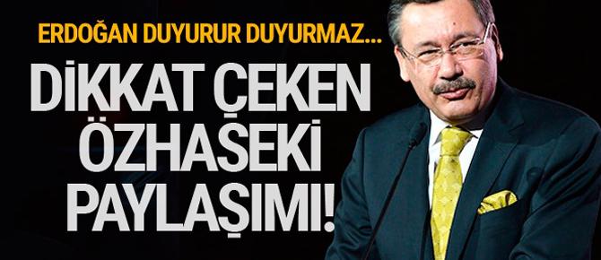 Melih Gökçek'ten dikkat çeken Mehmet Özhaseki paylaşımı!