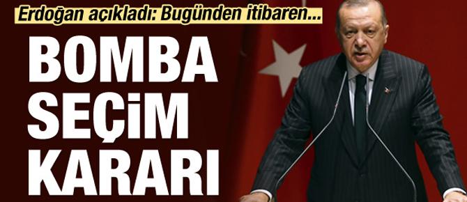 Erdoğan açıkladı: Bomba seçim kararı