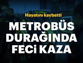 Metrobüs durağında Feci kaza!