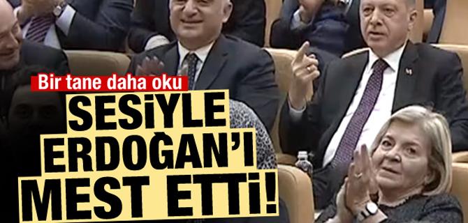 Sesiyle Erdoğan'ı mest etti: Bir tane daha oku