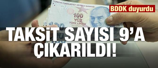 BDDK açıkladı: Taksit sayısı 9'a çıkarıldı