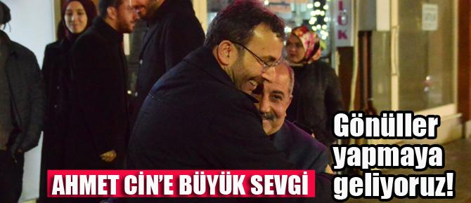 Teşkilatlarda Ahmet Cin Coşkusu!