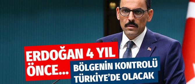 İbrahim Kalın: Kontrolü Türkiye'de olacak