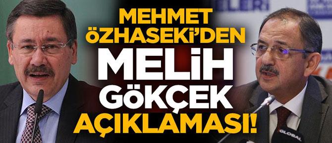 Özhaseki'den 'Melih Gökçek' açıklaması!