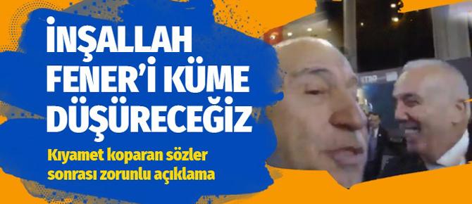 'Fenerbahçe'yi küme düşüreceğiz' dedi ortalık karıştı