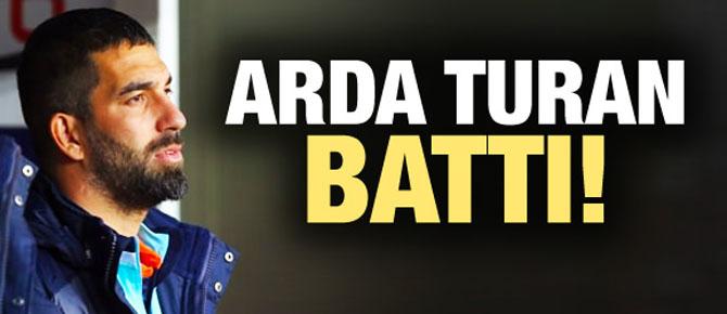 Arda Turan battı!