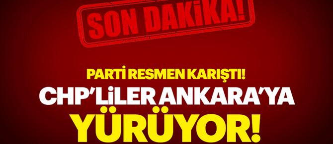 CHP'liler Ankara'ya yürüyüş başlattı!
