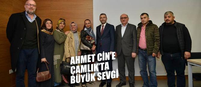 Ahmet Cin'e Çamlık'ta büyük sevgi