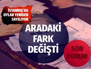 YSK karar aldı İstanbul'da yeni oy sayımı sonuçları fark kapanıyor