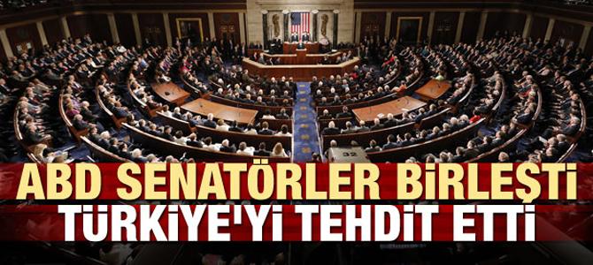 ABD'li senatörlerden Türkiye'ye alçak tehdit!