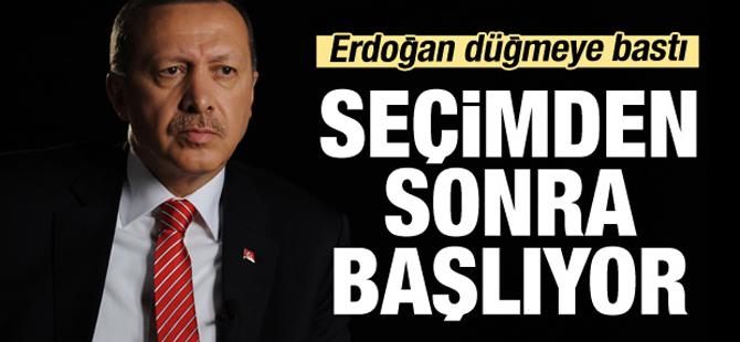 Erdoğan seçimden sonra harekete geçiyor!
