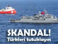 Büyük skandal! Türkleri tutuklayın emri