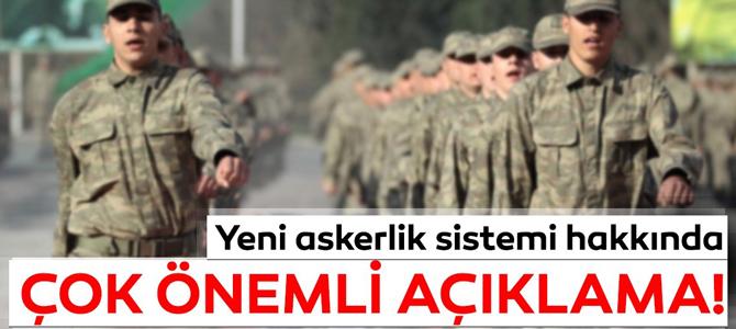 Son dakika yeni askerlik sistemi açıklaması!