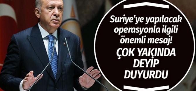 Başkandan son dakika Suriye operasyonu açıklaması!