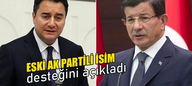 Eski AK Partili isim Ahmet Davutoğlu ve Ali Babacan'a desteğini açıkladı!