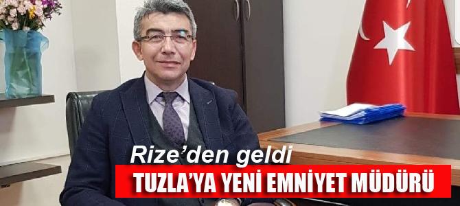 Tuzla'ya yeni Emniyet Müdürü
