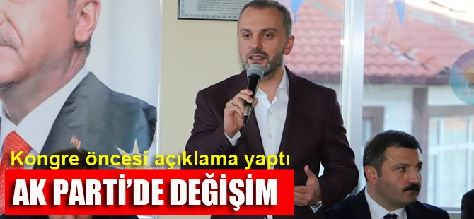 AK Parti'de önemli değişiklikler olacak