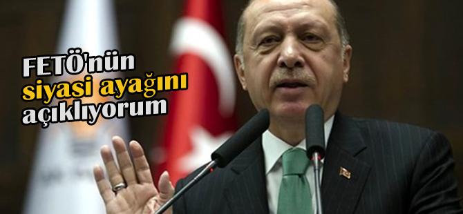 Erdoğan; Bugün burada FETÖ'nün siyasi ayağını açıklıyorum