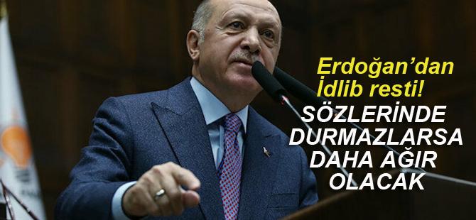 Erdoğan'dan İdlib resti! 'Sözlerini tutmazlarsa...'