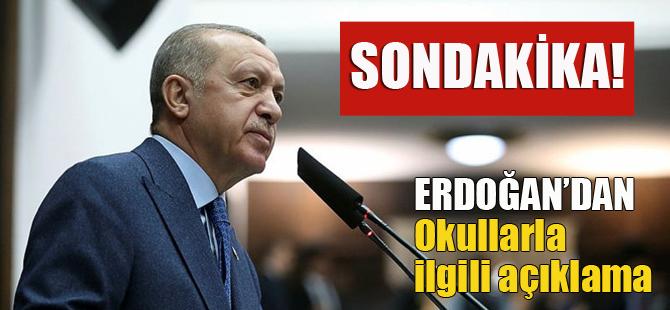 Erdoğan'dan açıklama, Okullar ne zaman açılacak