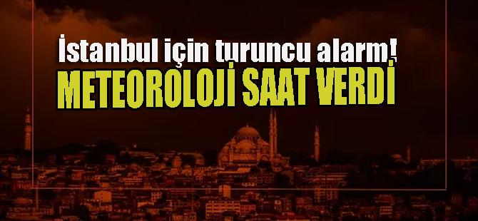 İstanbul'da turuncu alarm.. Meteoroloji saat verdi!