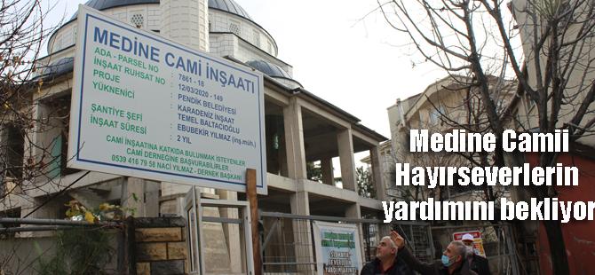 Medine Camii inşaatının hayırseverlerin yardımına ihtiyacı var