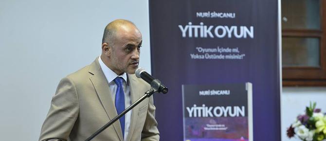 """Nuri Sincanlı'nın ilk romanı """"Yitik Oyun"""" yayınlandı"""