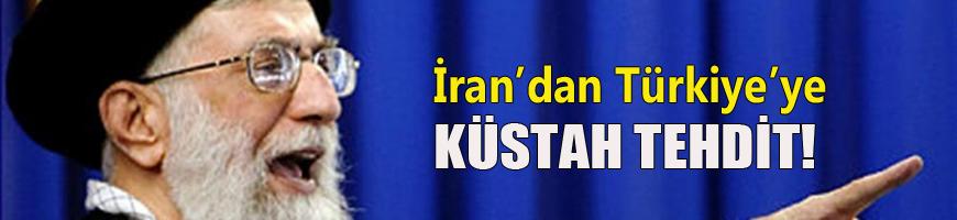 İran'dan Türkiye'ye küstah tehdit!