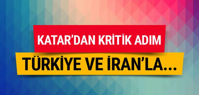 Katar'dan kritik adım! Türkiye ve İran'la...