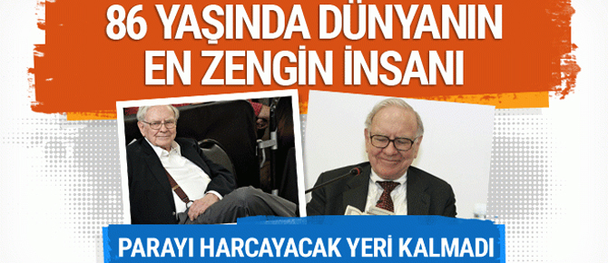 86 yaşında dünyanın en zengini parayı harcayacak yeri kalmadı!
