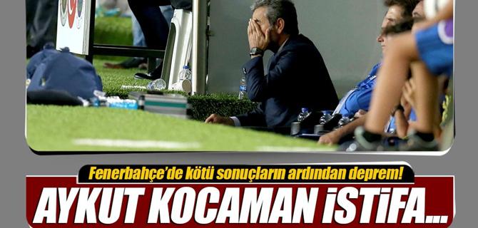 Fenerbahçe'de Aykut Kocaman depremi! İstifa...
