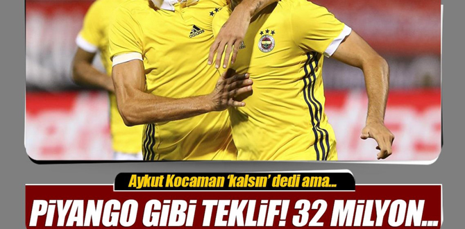 Fenerbahçe'ye piyango gibi teklif