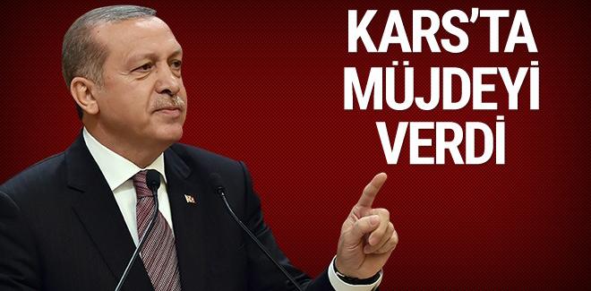 Cumhurbaşkanı Erdoğan Kars'ta müjdeyi verdi