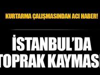 Son dakika: İstanbul'da toprak kayması