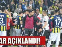 SON DAKİKA!! Fenerbahçe- Beşitaş maçıyla ilgil karar açıklandı!