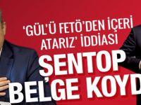 Mustafa Şentop 'Gül'ü FETÖ'den hapse atarız' Olay iddia!