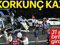 Korkunç kaza; 31 araç birbirine girdi!