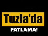 Tuzla'da patlama; Ölü ve yaralılar var